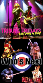 TRIBUTE FRIDAYS feat. Satisfaction and Who's Next: A Tribute to The Rolling Stones and The Who
